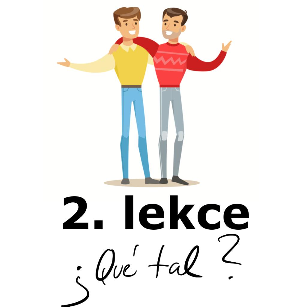2. lekce španělštiny