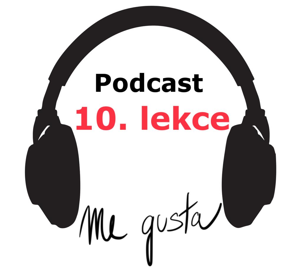 Podcast - 10. lekce - online spanelsky