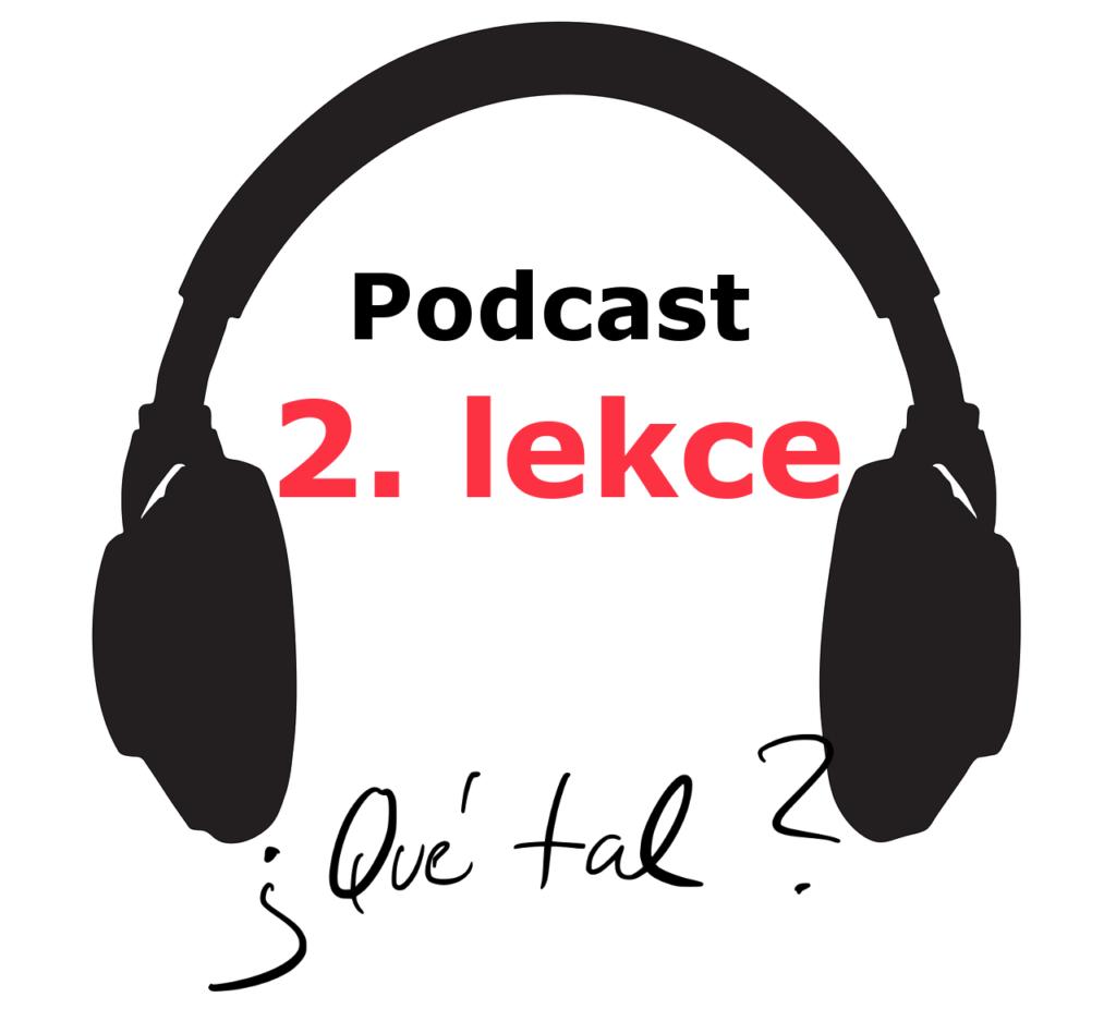 podcast - 2. lekce - online spanělsky