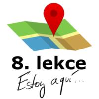 8. lekce - estoy aquí - online španělsky