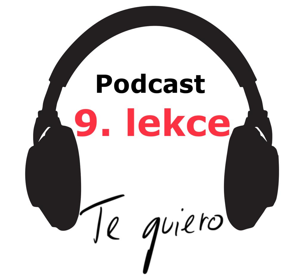 Podcast - 9. lekce -online spanelsky