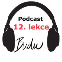podcast španělštiny -12. lekce - onlinespanelsky.cz