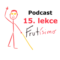 15. lekce - podcast - španělština pro nevidomé a slabozraké