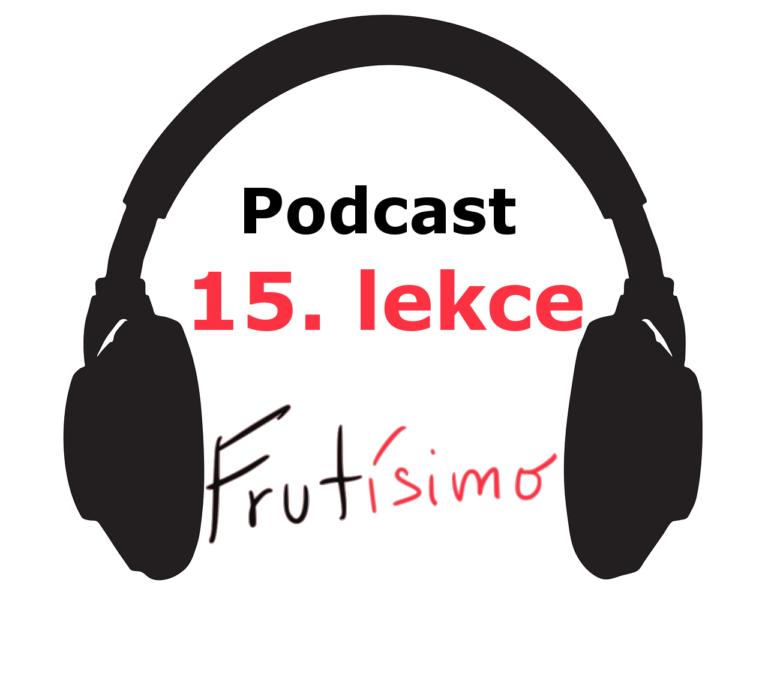 15. lekce - podcast - onlinespanelsky.cz