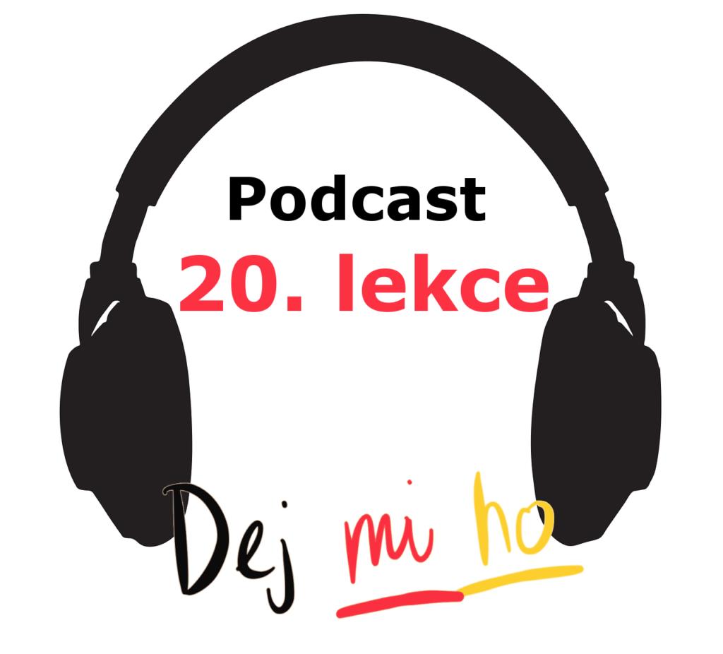 20. lekce - podcast - online španělsky - zájmena
