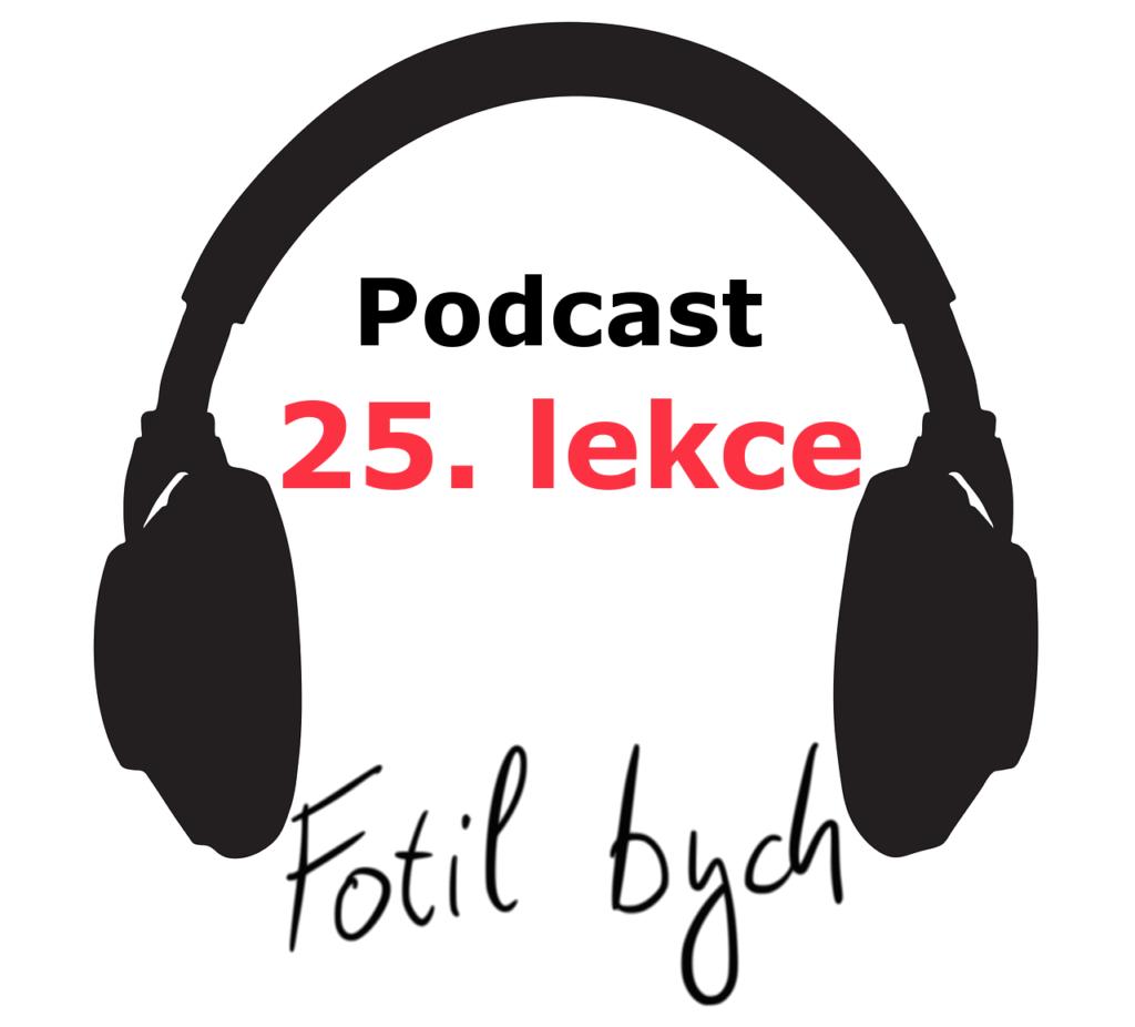 25. lekce - výuka španělského jazyka - podcast - podmiňovací způsob